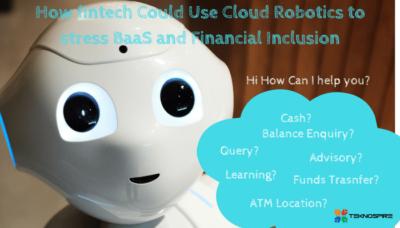 Cloud Robotics in Fintech