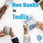NeoBanks in India